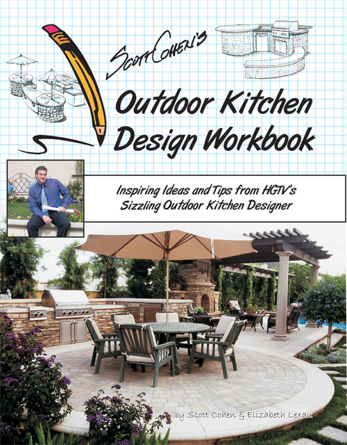 Scott Cohen's Outdoor Kitchen Design Workbook mediterranean