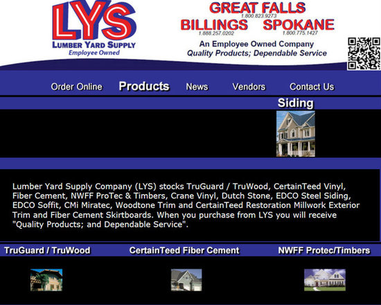 """Lumber Yard Supply Co. Stocked Products - Lumber Yard Supply Company (LYS) stocks TruGuard / TruWood, CertainTeed Vinyl, Fiber Cement, NWFF ProTec & Timbers, Crane Vinyl, Dutch Stone, EDCO Steel Siding, EDCO Soffit, CMi Miratec, Woodtone Trim and CertainTeed Restoration Millwork Exterior Trim and Fiber Cement Skirtboards. When you purchase from LYS you will receive """"Quality Products; and Dependable Service""""."""