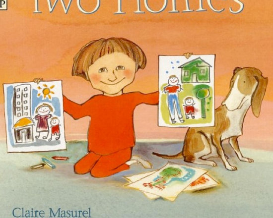 Two Homes, by Claire Masurel -