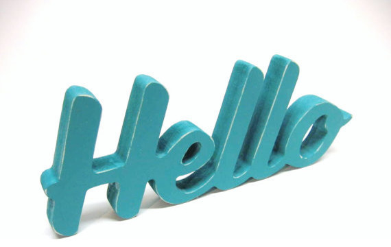 Wood hello sign turquoise by dime store vintage contemporary home