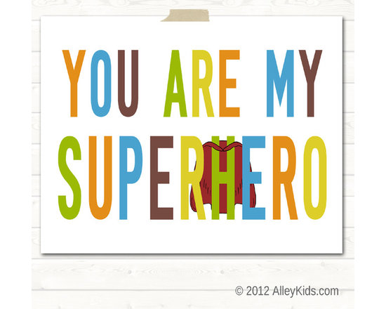 Nursery Art, Childrens Art - You Are My Superhero, childrens art print. Pick colors to match your decor. Different sizes are available
