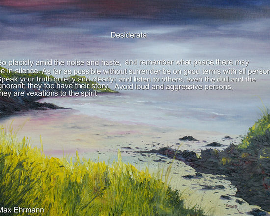 Ireland sculptured in Oil - This is a small portion of that famour poem Desiderata by Max Ehrmann,