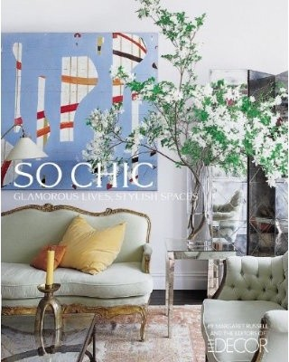 Elle Decor So Chic: Glamorous Lives, Stylish Spaces traditional books