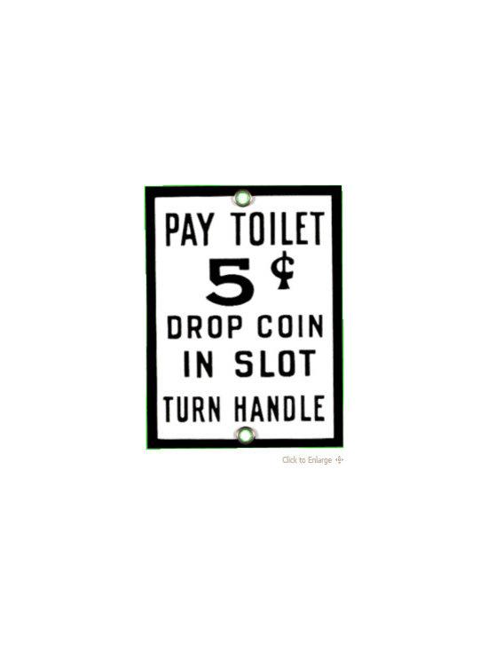 Pay Toilet -