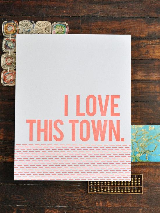 I Love This Town Letterpress Print -