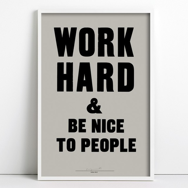 Work Hard and Be Nice To People modern-artwork
