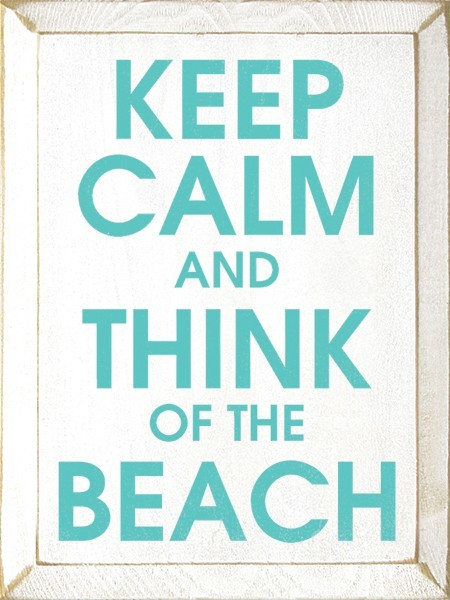Keep Calm and Think of the Beach modern-novelty-signs