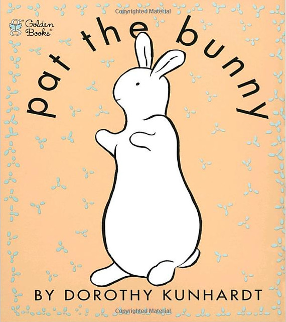 Pat the Bunny, Touch and Feel Book By Dorothy Kunhard traditional-books