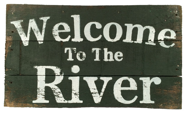 Welcome To The River - Sign - Rustic - Novelty Signs - by upnorth gifts
