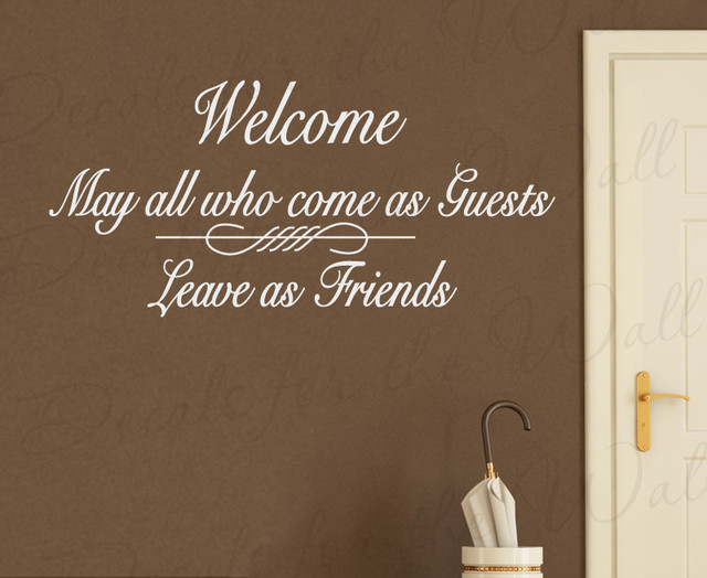 Wall Decal Art Sticker Quote Vinyl Welcome Enter as Guests, Leave as Friends FR7 modern-wall-decals