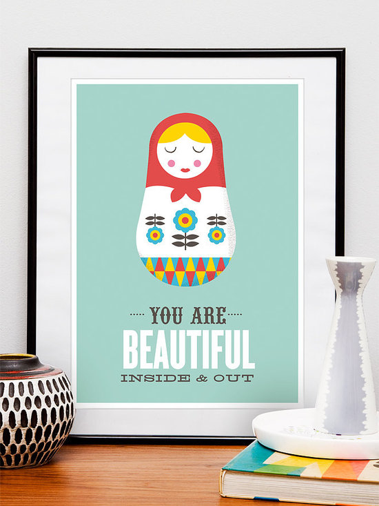 You are beautiful inside and out quote print - Motivational art print featuring russian doll illustration