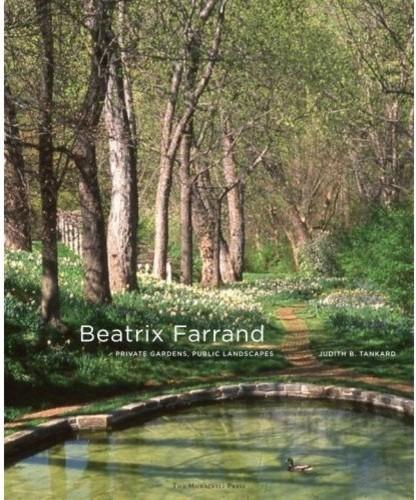 Beatrix Farrand: Private Gardens, Public Landscapes traditional-books