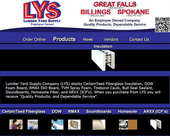 """Lumber Yard Supply Co. Stocked Products - Lumber Yard Supply Company (LYS) stocks CertainTeed Fiberglass Insulation, DOW Foam Board, RMAX ISO Board, TVM Spray Foam, Titebond Caulk, Bull Seal Sealant, Soundboards, Homesote Fiber, and ARXX (ICF's). When you purchase from LYS you will receive """"Quality Products; and Dependable Service""""."""