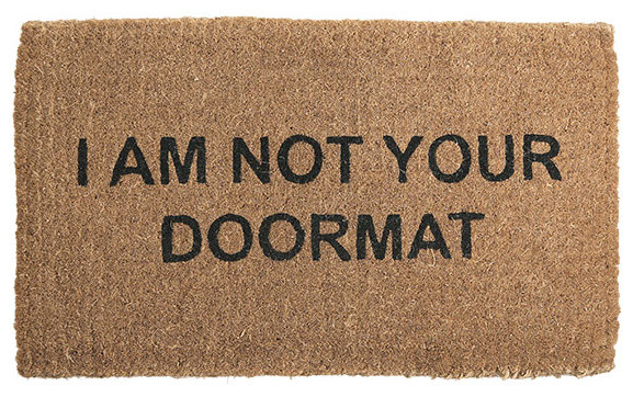 I Am Not Your Doormat Doormat eclectic doormats