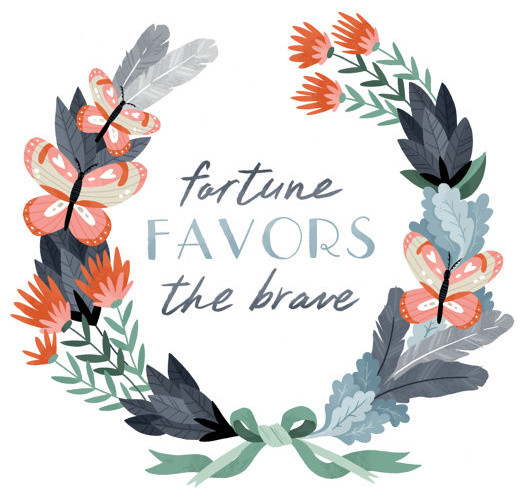 Art Print, Fortune Favors the Brave by Small Talk Studio contemporary-artwork