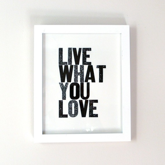 Live What You Love Letterpress Print, Black by Heartfish Press modern artwork