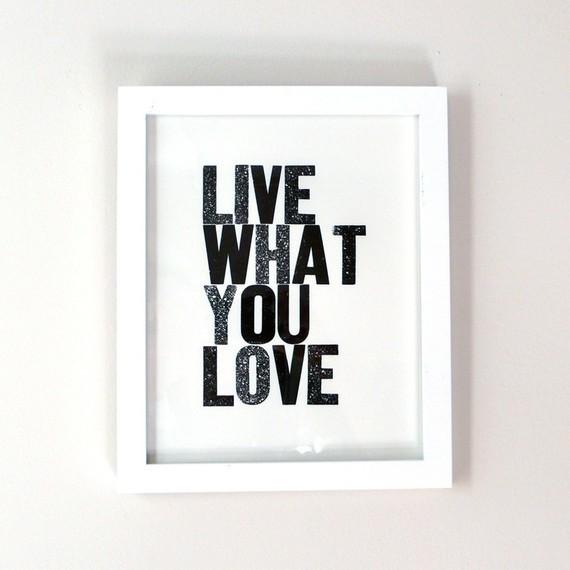 Live What You Love Letterpress Print, Black by Heartfish Press modern-artwork
