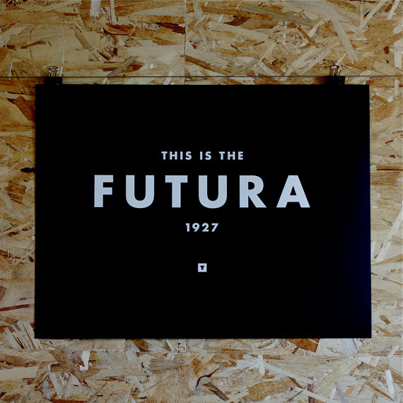 Typography Print Futura Hand Screen Printed by Medium Control modern artwork
