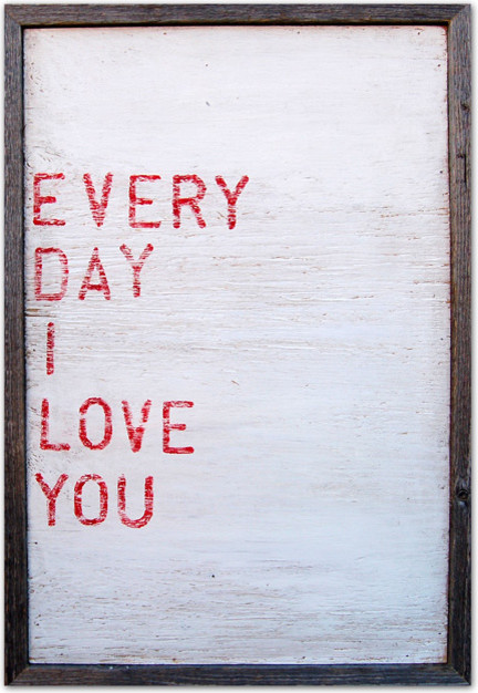 Everyday I Love You Art Print By Sugarboo Designs