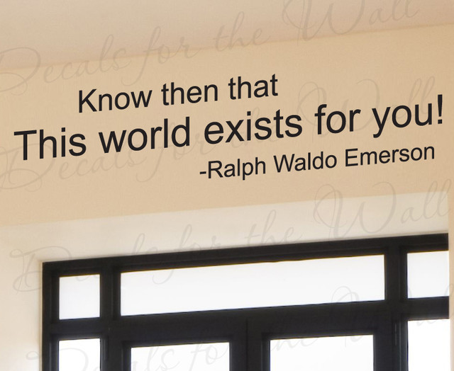 Wall Quote Decal Sticker Vinyl Art This Is Your World Ralph Waldo Emerson J50 modern-wall-decals