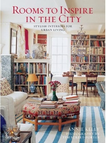 Rooms to Inspire in the City: Stylish Interiors for Urban Living books