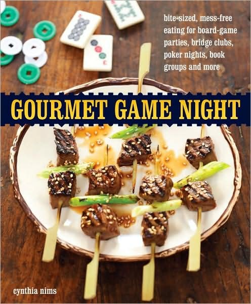 Gourmet Game Night by Cynthia Nims modern books